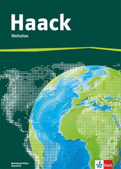 Der Haack Weltatlas für Sekundarstufe 1. Ausgabe Rheinland-Pfalz und Saarland