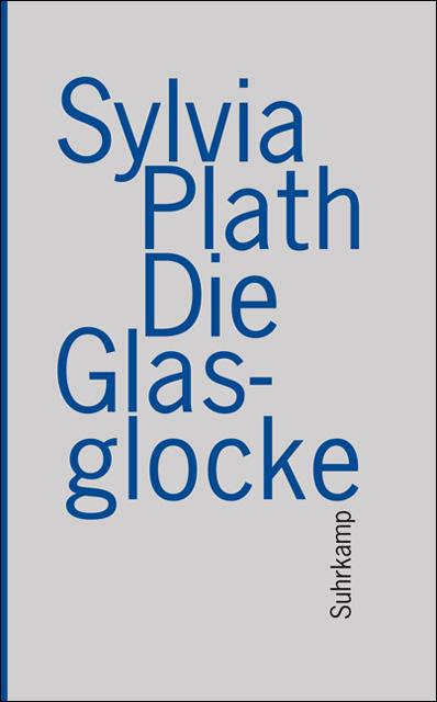 Die Glasglocke | Sylvia Plath |  9783518460603