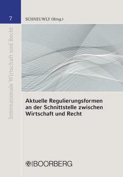 Aktuelle Regulierungsformen
