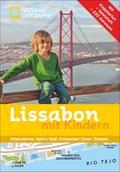 NATIONAL GEOGRAPHIC Familien-Reiseführer Lissabon mit Kindern; Deutsch