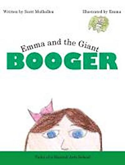 Emma and the Giant Booger