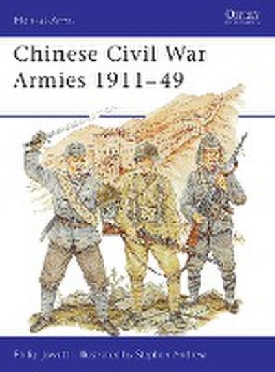 Chinese Civil War Armies, 1911-1949