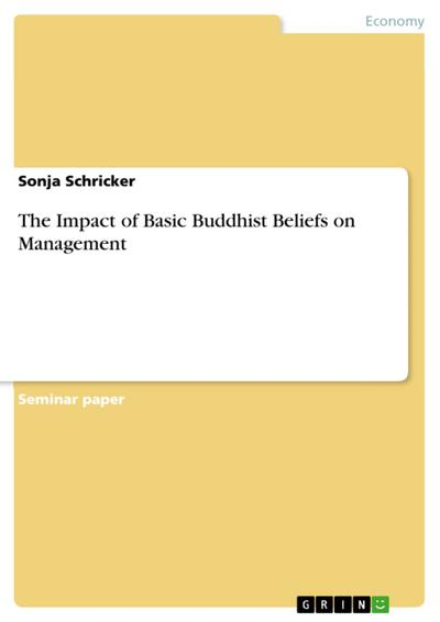 The Impact of Basic Buddhist Beliefs on Management