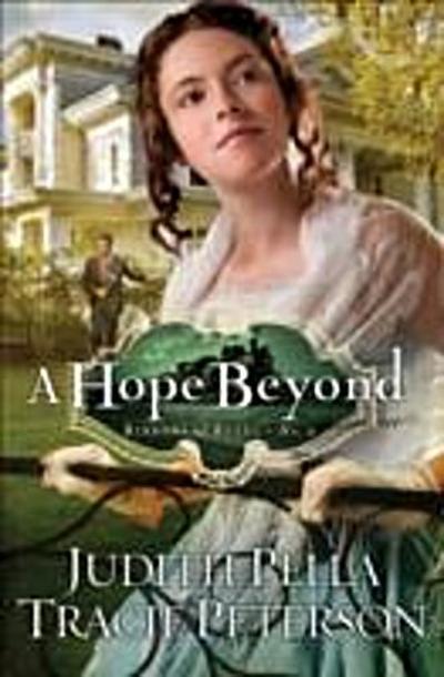Hope Beyond (Ribbons of Steel Book #2)