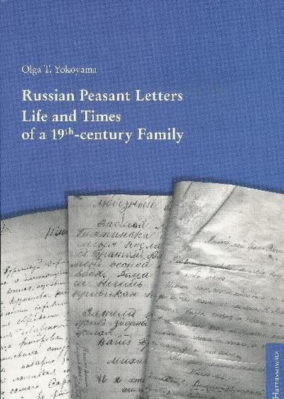 Russian Peasant Letters
