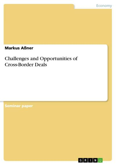 Challenges and Opportunities of Cross-Border Deals
