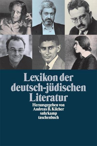 Lexikon der deutsch-jüdischen Literatur: Jüdische Autorinnen und Autoren deutscher Sprache von der Aufklärung bis zur Gegenwart (suhrkamp taschenbuch)