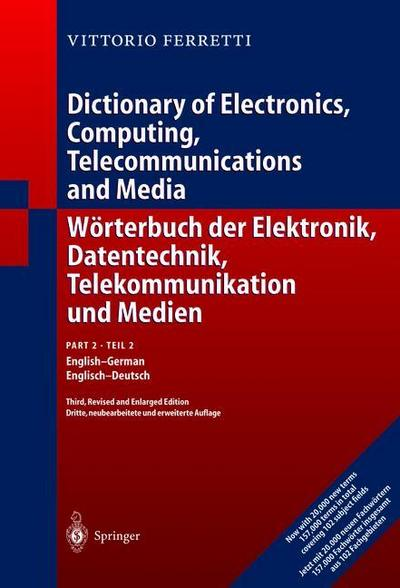 Wörterbuch der Elektronik, Datentechnik, Telekommunikation und Medien