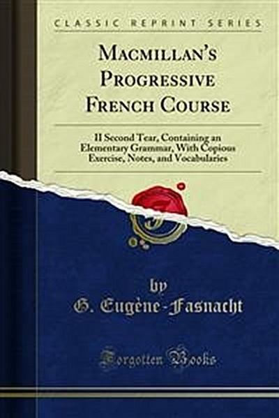 Macmillan's Progressive French Course