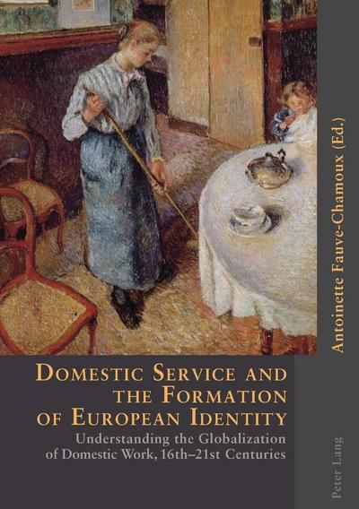 Domestic Service and the Formation of European Identity