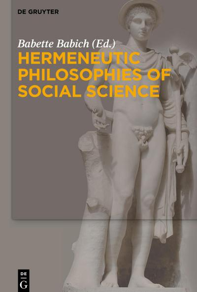 Hermeneutic Philosophies of Social Science