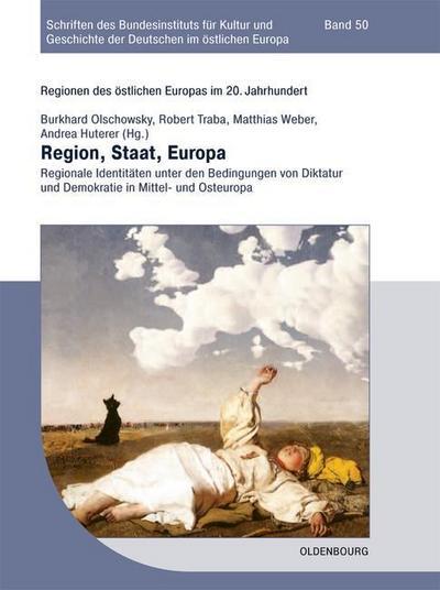 Regionen des östlichen Europas im 20. Jahrhundert 2. Region, Staat, Europa