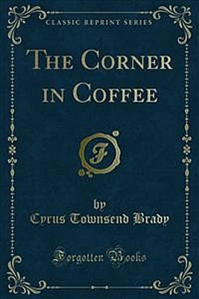 The Corner in Coffee