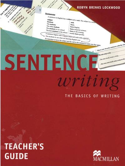 Sentence Writing. Teacher's Guide