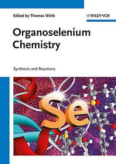 Organoselenium Chemistry
