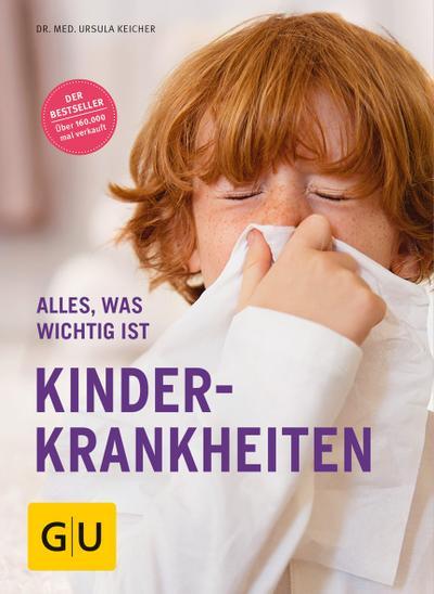 Kinderkrankheiten; Alles, was wichtig ist; GU Alles, was man wissen muss; Deutsch