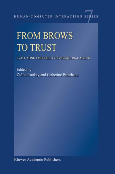 From Brows to Trust: Evaluating Embodied Conversational Agents
