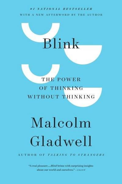Blink: The Power of Thinking Without Thinking - Brown And Company Little - Gebundene Ausgabe, Englisch, Malcolm Gladwell, ,
