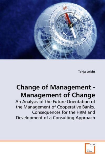 Change of Management - Management of Change - Leicht Tanja