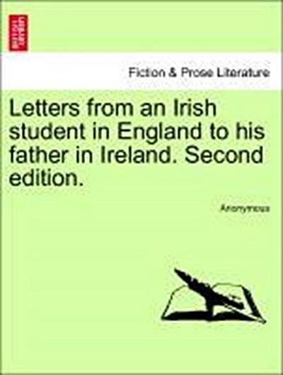 Letters from an Irish student in England to his father in Ireland. Vol. II,  Second edition.