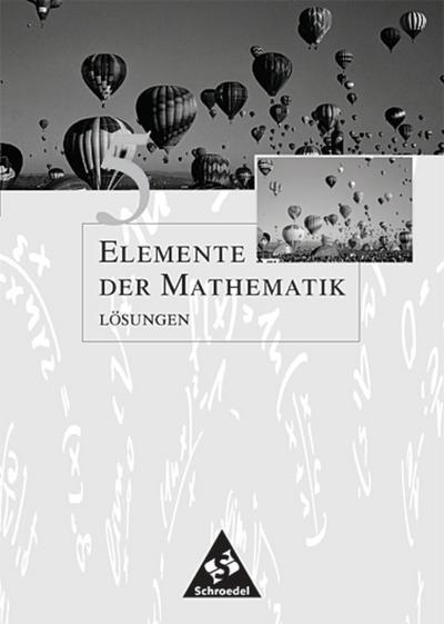 Elemente der Mathematik 5. Lösungen. Sekundarstufe 1. Allgemeine Ausgabe