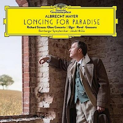 Albrecht Mayer - Longing For Paradise, 1 Audio-CD