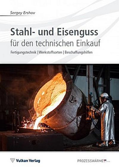 Stahl- und Eisenguss für den technischen Einkauf