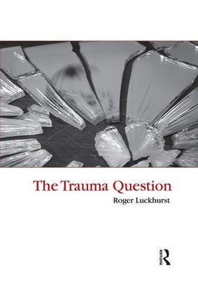 The Trauma Question