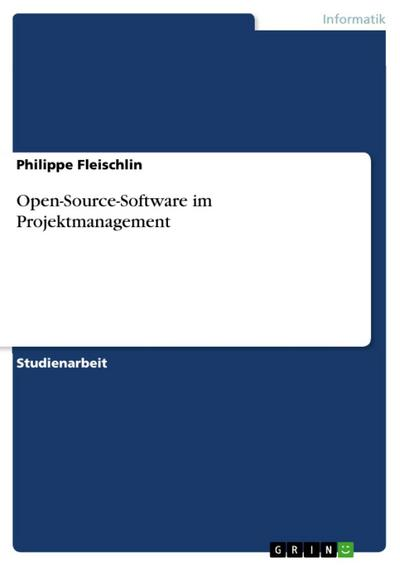 Open-Source-Software im Projektmanagement
