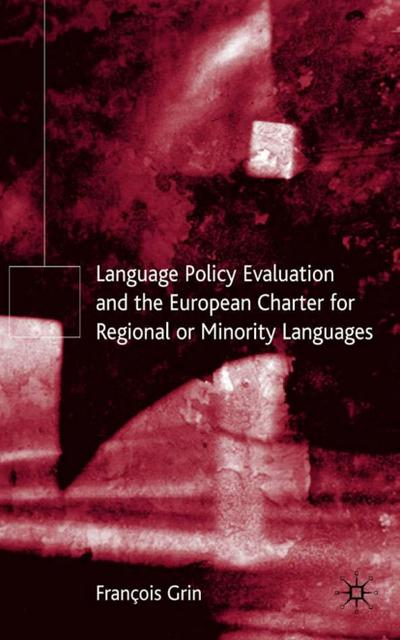 Language Policy Evaluation and the European Charter for Regional or Minority Languages