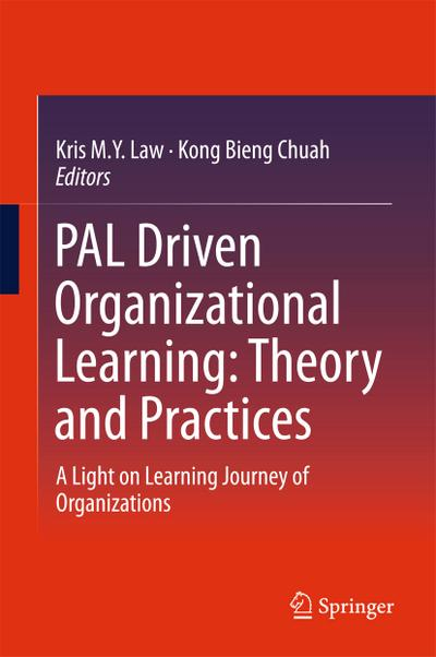 PAL Driven Organizational Learning: Theory and Practices