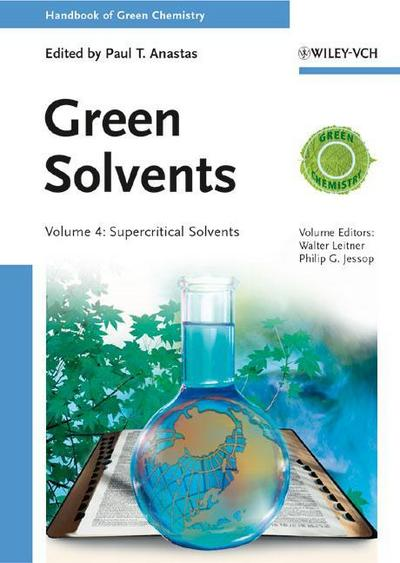 Handbook of Green Chemistry 04 - Green Solvents