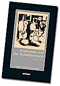 Koslowski und der Schattenmann