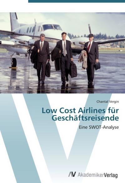 9783639407242 - Chantal Vergin: Low Cost Airlines für Geschäftsreisende - Libro