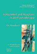 Achtsamkeit und Akzeptanz in der Psychotherapie