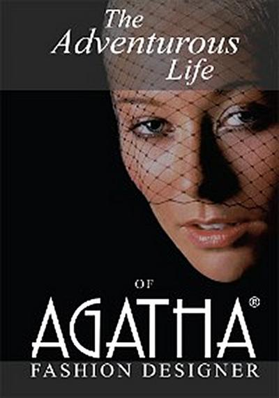 The Adventurous Life of Agatha