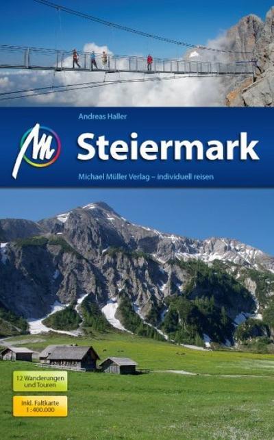 Steiermark: Reiseführer mit vielen praktischen Tipps.