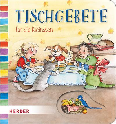 Tischgebete für die Kleinsten; Ill. v. Ginsbach, Julia; Deutsch; Durchgehend vierfarbig illustriert; Keine Altersbeschränkung