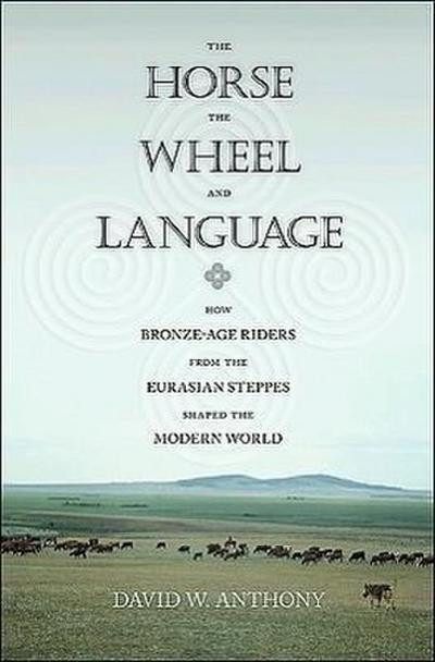 Horse, the Wheel, and Language