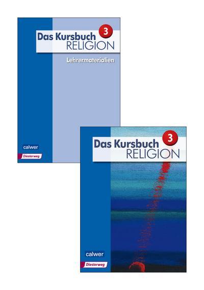 Das Kursbuch Religion, Neuausgabe 2015 9./10. Schuljahr, Schülerbuch und Lehrermaterialien, 2 Bde.