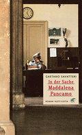 In der Sache Maddalena Pancamo: Roman