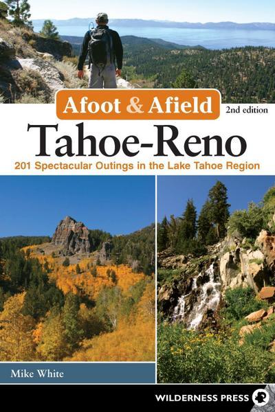Afoot & Afield: Tahoe-Reno