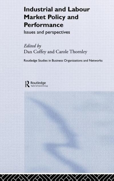 Industrial and Labour Market Policy and Performance: Issues and Perspectives