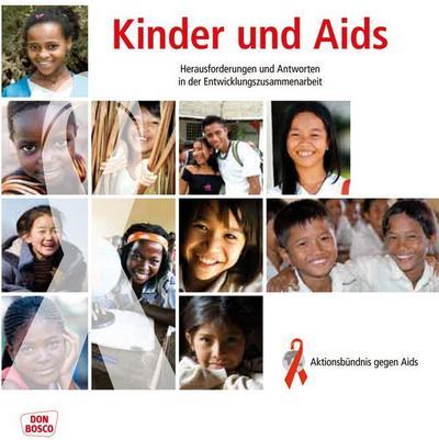 Kinder und AIDS: Herausforderungen und Antworten in der Entwicklungszusammenarbeit