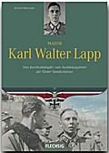 Ritterkreuzträger: Major Karl Walter Lapp
