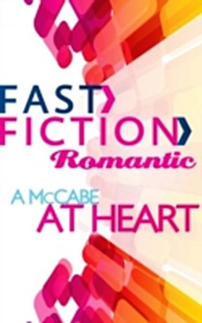 McCabe at Heart (Fast Fiction)