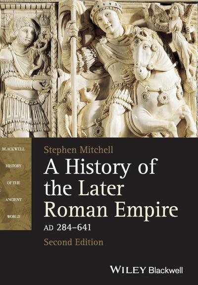History Later Roman Empire 2e