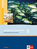 Lambacher Schweizer. 8. Schuljahr. Schülerbuch. Thüringen