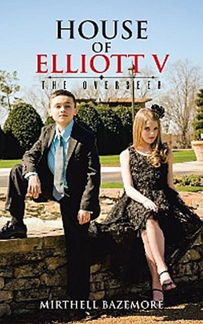 House of Elliott V