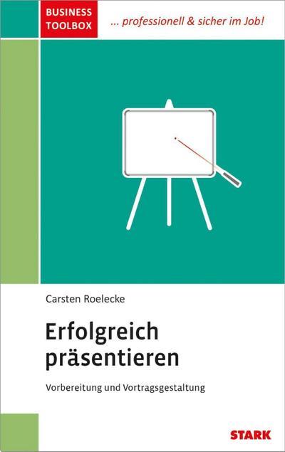 """Carsten Roelecke: Business Toolbox """"Erfolgreich präsentieren"""""""